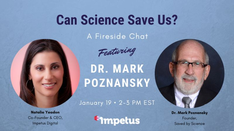 """Fireside Chat with Impetus Digital on """"How Science Can Save Us."""""""